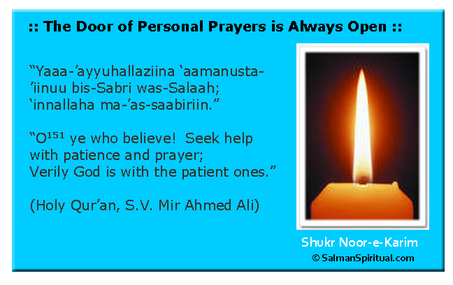 The Door of Personal Prayers is Always Open
