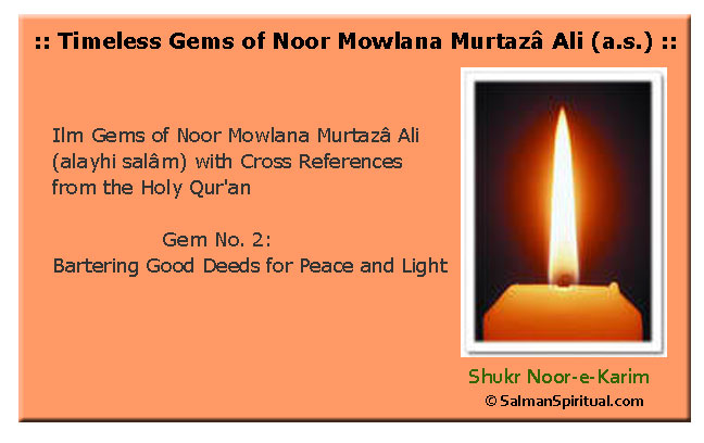 Bartering Good Deeds for Peace and Light